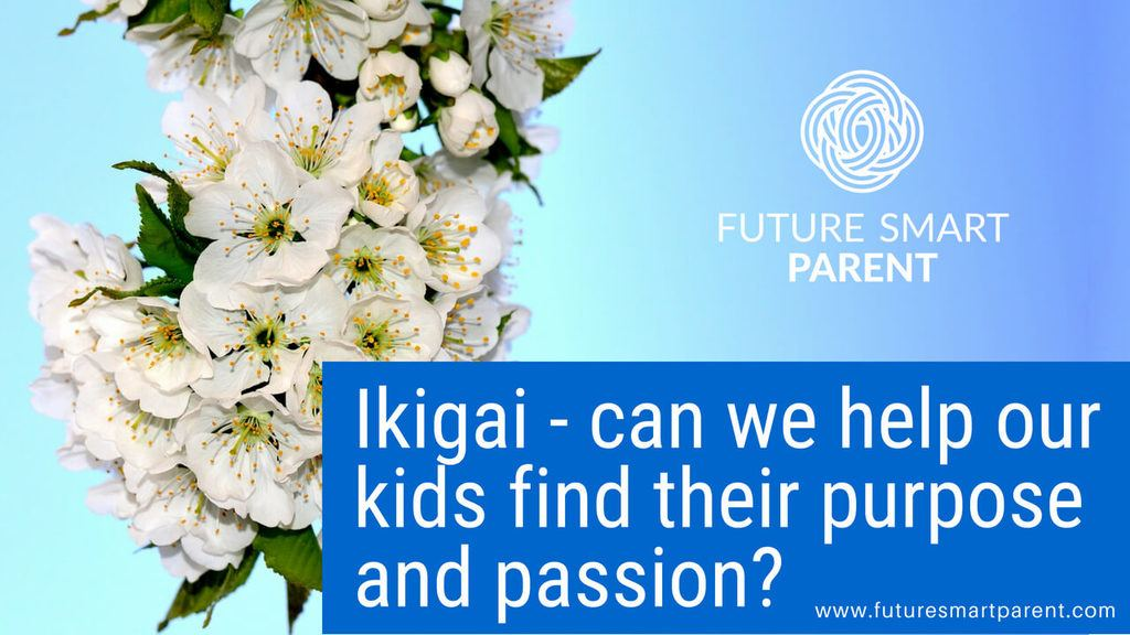 Ikigai - Helping your kids find their purpose